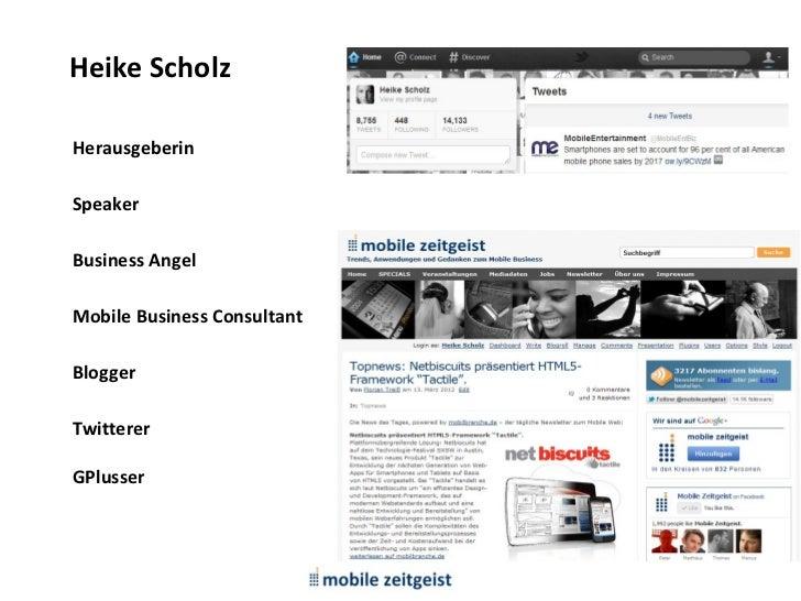 Heike ScholzHerausgeberinSpeakerBusiness AngelMobile Business ConsultantBloggerTwittererGPlusser