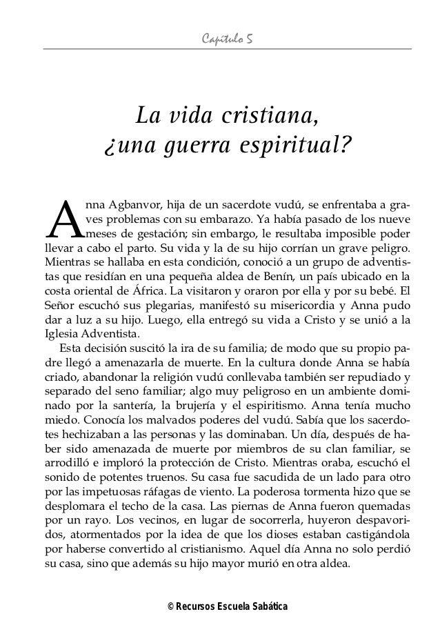 Capítulo 5              La vida cristiana,            ¿una guerra espiritual?A         nna Agbanvor, hija de un sacerdote ...