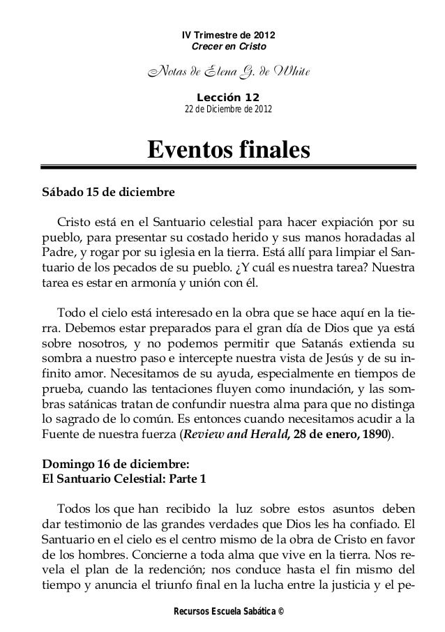 IV Trimestre de 2012                              Crecer en Cristo                    Notas de Elena G. de White          ...