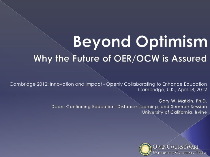 Cambridge 2012: Innovation and Impact - Openly Collaborating to Enhance Education                                         ...