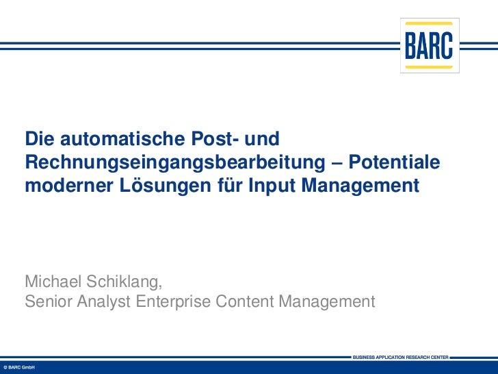 Die automatische Post- undRechnungseingangsbearbeitung – Potentialemoderner Lösungen für Input ManagementMichael Schiklang...