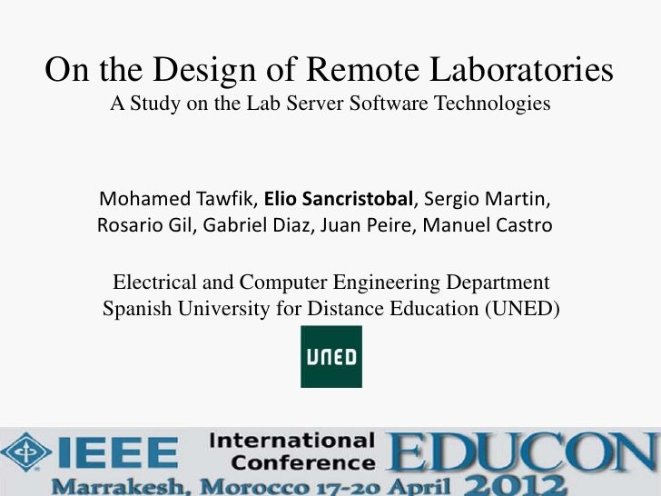 On the Design of Remote Laboratories    A Study on the Lab Server Software Technologies   Mohamed Tawfik, Elio Sancristoba...