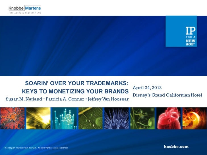 SOARIN' OVER YOUR TRADEMARKS:                                                   April 24, 2012                    KEYS TO ...