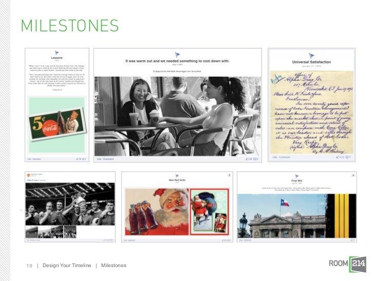 MILESTONES.    19 | Design Your Timeline | Milestones