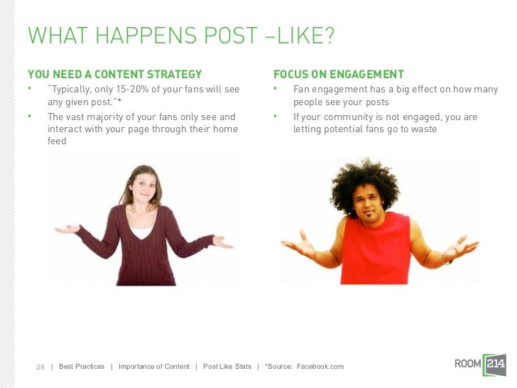 "WHAT HAPPENS POST –LIKE?YOU NEED A CONTENT STRATEGY                                          FOCUS ON ENGAGEMENT      ""Ty..."