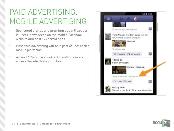 PAID ADVERTISING:MOBILE ADVERTISING      Sponsored stories and premium ads will appear       in users' news feeds on the ...