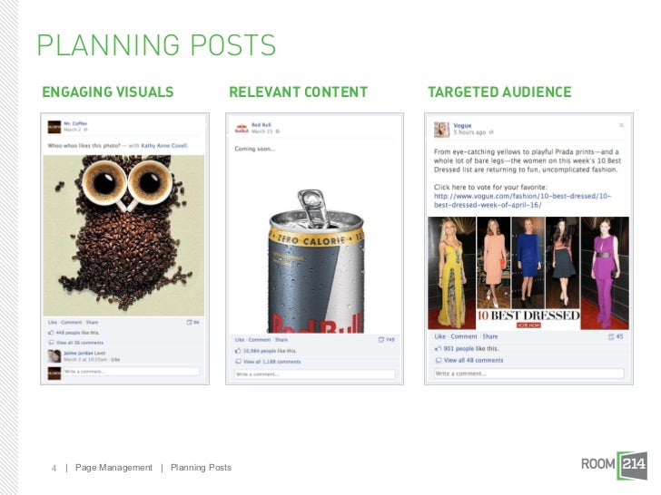 PLANNING POSTSENGAGING VISUALS                    RELEVANT CONTENT   TARGETED AUDIENCE 4 | Page Management | Planning Posts