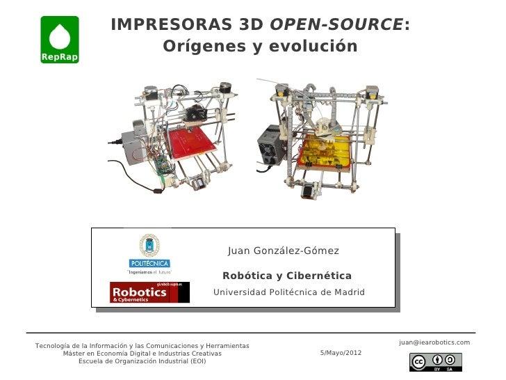 IMPRESORAS 3D OPEN-SOURCE:                          Orígenes y evolución                                                  ...
