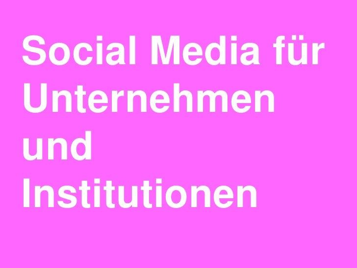 Social Media fürUnternehmenundInstitutionen