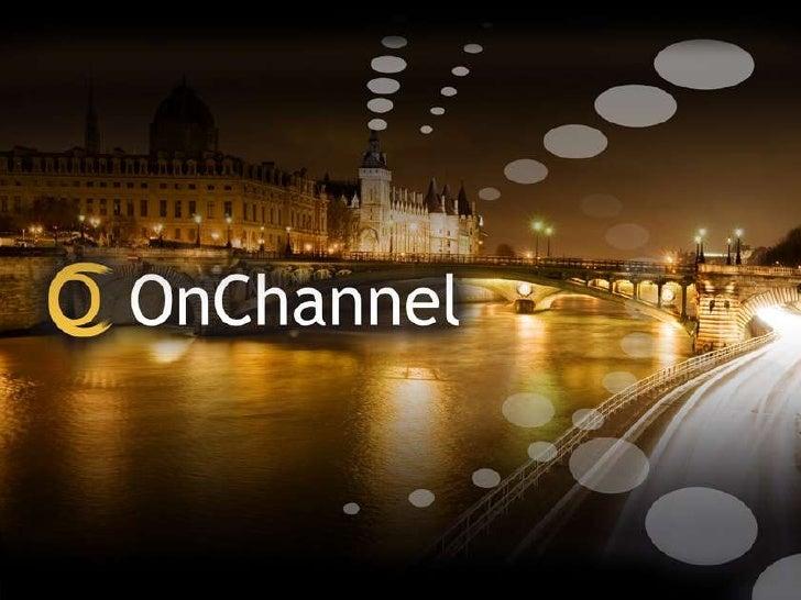 OnChannel•   Membre du groupe Expandi•   Spécialisé dans la mise en place et gestion de programmes Co-Marketing innovants•...