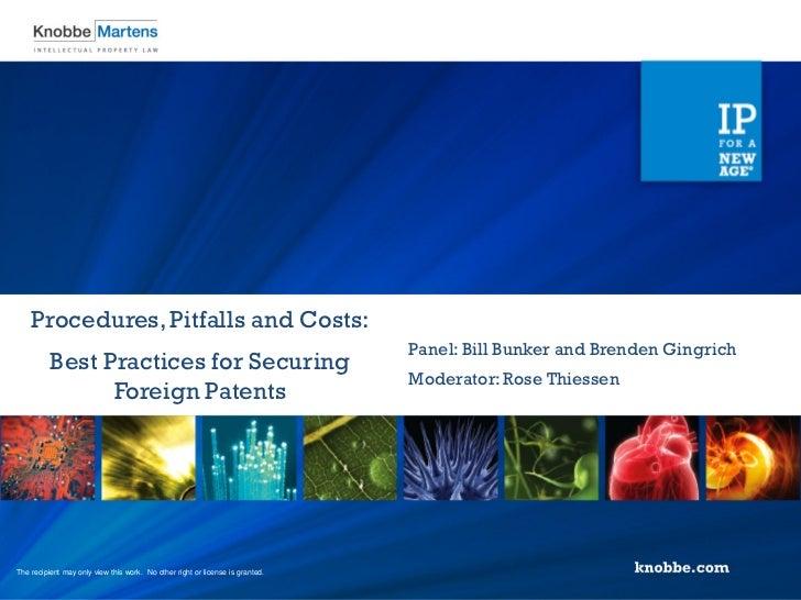 Procedures, Pitfalls and Costs:                                                                               Panel: Bill ...
