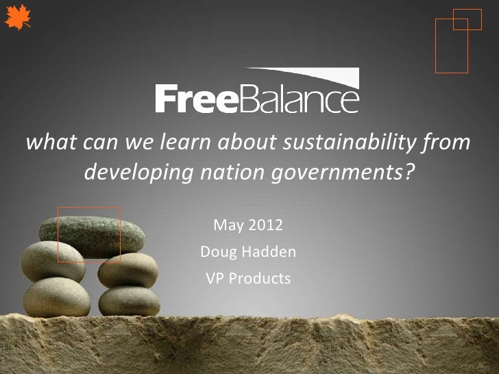 Version 7 section    • brief discussionwhat can we learn about sustainability from     developing nation governments?     ...