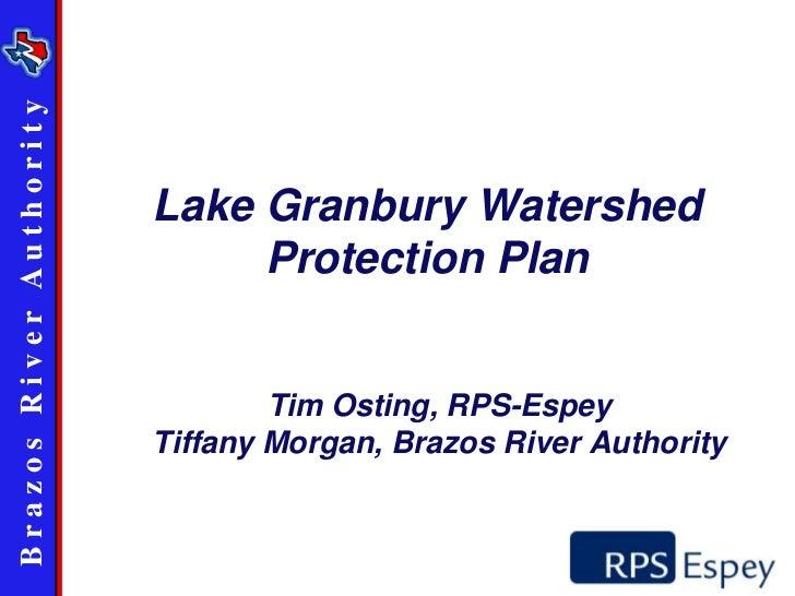 Brazos River Au th ority                           Lake Granbury Watershed                                Protection Plan ...
