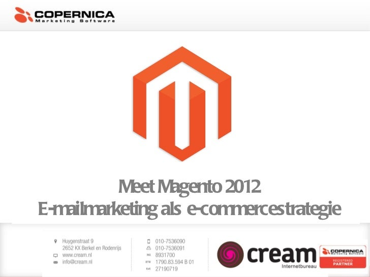 Meet Magento 2012E-mailmarketing als e-commercestrategie