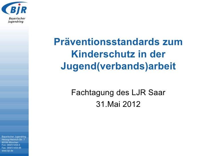 Präventionsstandards zum                            Kinderschutz in der                          Jugend(verbands)arbeit   ...