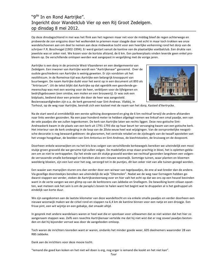 """""""9de In en Rond Aartrijke"""".Ingericht door Wandelclub Vier op een Rij Groot Zedelgem.op dinsdag 8 mei 2012.Op deze dinsdago..."""