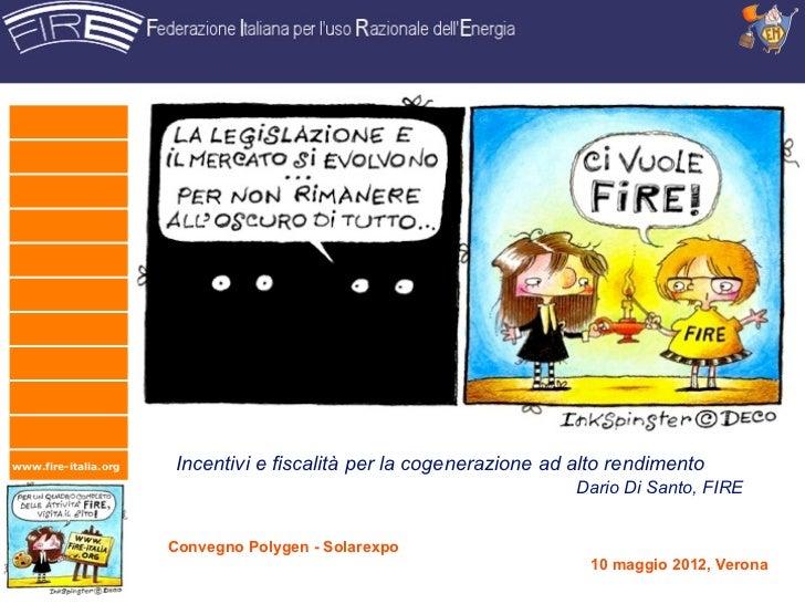 www.fire-italia.org   Incentivi e fiscalità per la cogenerazione ad alto rendimento                                       ...