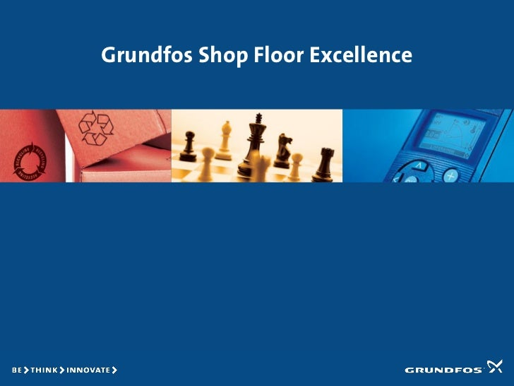 Grundfos Shop Floor Excellence