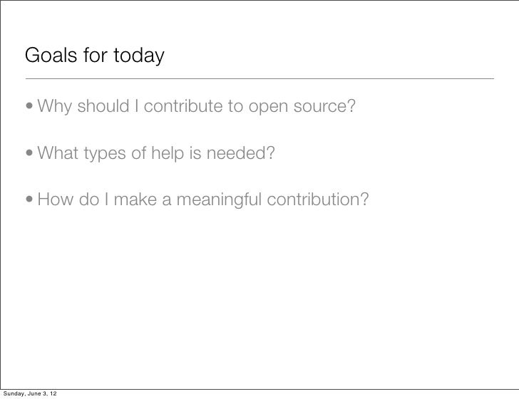 WordCamp Milwaukee 2012 - Contributing to Open Source Slide 3