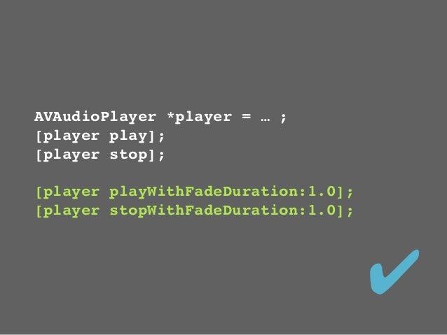 typedef void (^FadeCompleteBlock)();- (void) fadeToVolume:(float)volume         withDuration:(float)secs              andT...