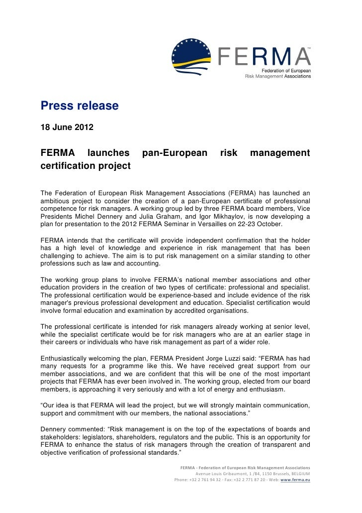 Press release18 June 2012FERMA launches                     pan-European                    risk           managementcerti...