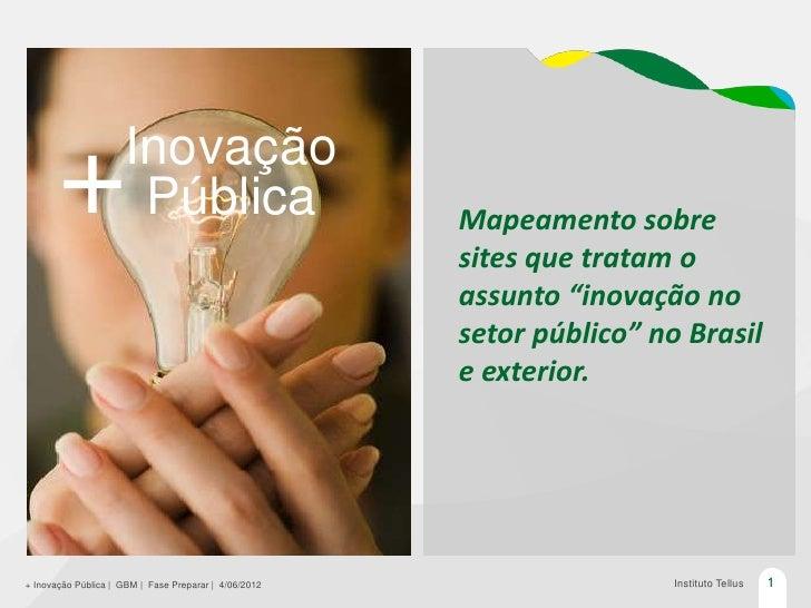 Inovação       +               Pública                         Mapeamento sobre                                           ...