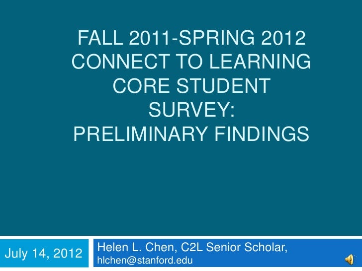 FALL 2011-SPRING 2012           CONNECT TO LEARNING              CORE STUDENT                  SURVEY:           PRELIMINA...