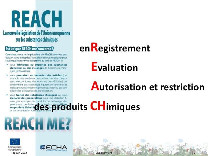 enRegistrement                            Evaluation                            Autorisation et restriction               ...