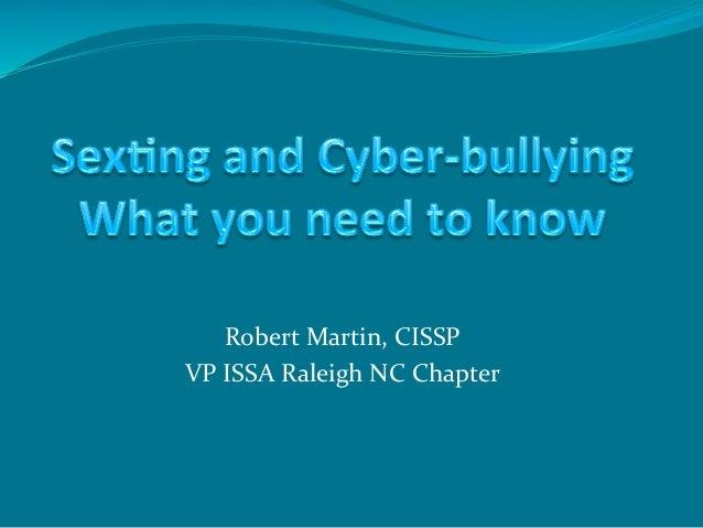 Robert Martin, CISSP VP ISSA Raleigh NC Chapter
