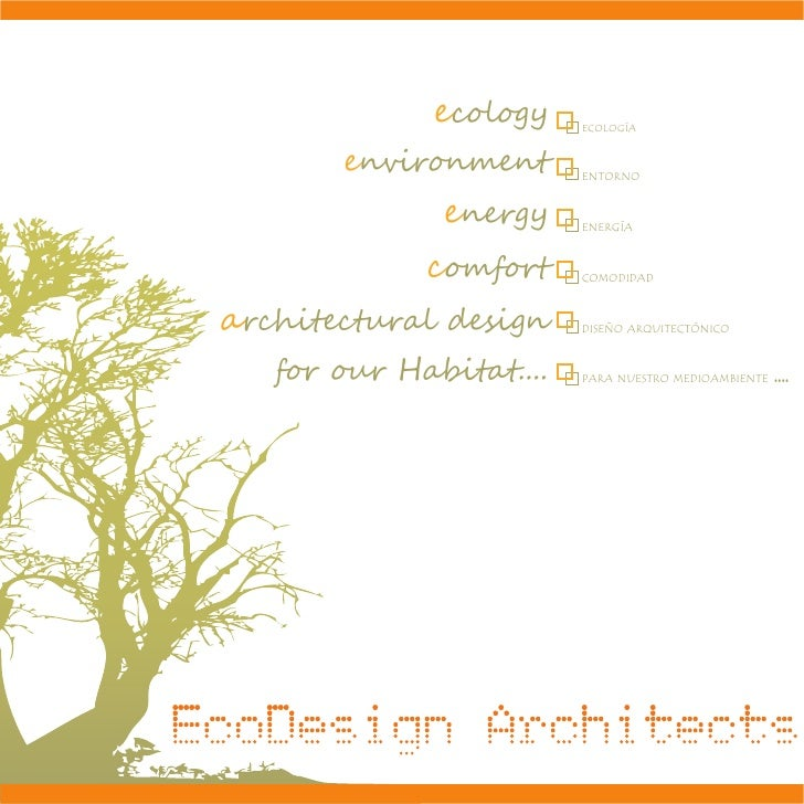 ecology    ECOLOGÍA       environment       ENTORNO              energy     ENERGÍA             comfort     COMODIDADarchi...