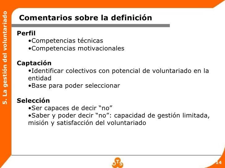 5. La gestión del voluntariado                                 Comentarios sobre la definición                            ...