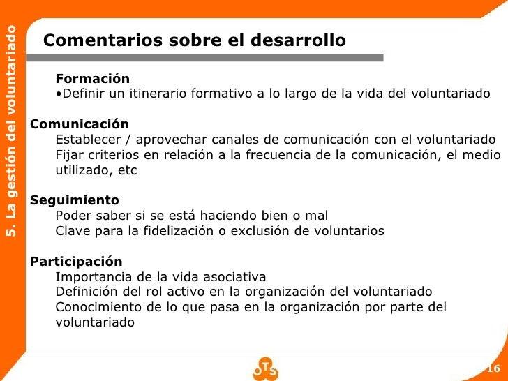 5. La gestión del voluntariado                                   Comentarios sobre el desarrollo                          ...