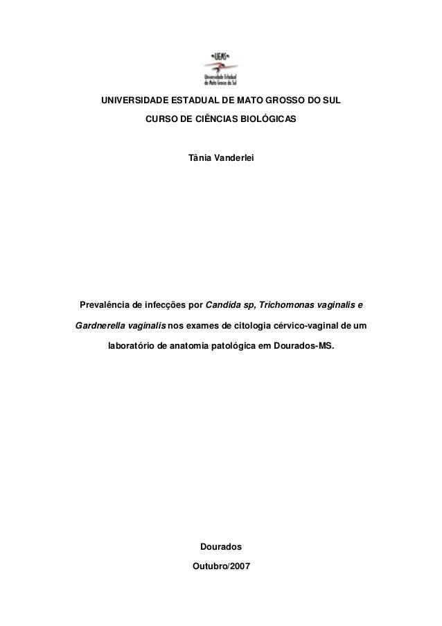 UNIVERSIDADE ESTADUAL DE MATO GROSSO DO SUL                CURSO DE CIÊNCIAS BIOLÓGICAS                         Tânia Vand...