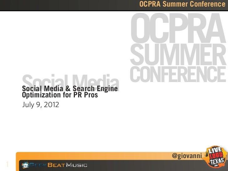 OCPRA Summer Conference                                   OCPRA                                   SUMMER    Social Media C...