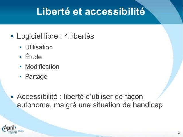 Accessibilité et logiciel libre, l'union fait la force !  - RMLL 2012 Slide 2