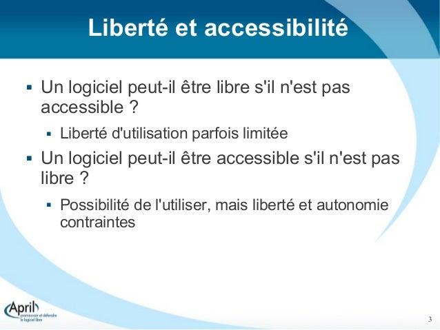 Accessibilité et logiciel libre, l'union fait la force !  - RMLL 2012 Slide 3