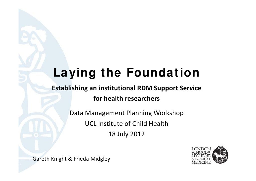 Laying the Foundation       EstablishinganinstitutionalRDMSupportService                     forhealthresearchers  ...