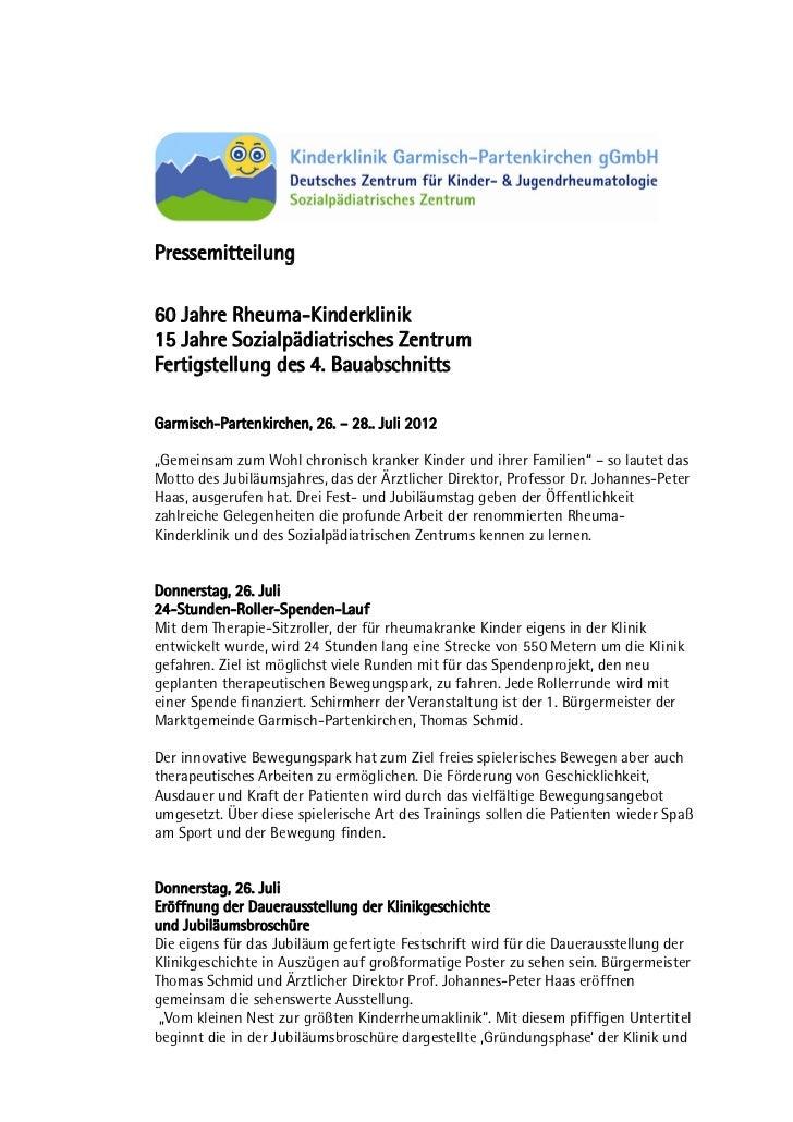 Pressemitteilung60 Jahre Rheuma-Kinderklinik15 Jahre Sozialpädiatrisches ZentrumFertigstellung des 4. BauabschnittsGarmisc...