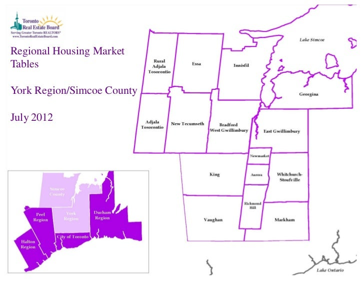 Regional Housing MarketTablesYork Region/Simcoe CountyJuly 2012