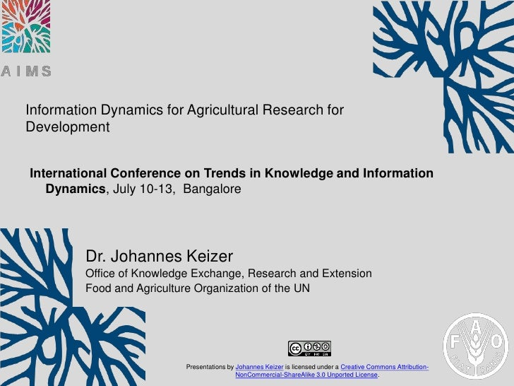 Information Dynamics for Agricultural Research forDevelopmentInternational Conference on Trends in Knowledge and Informati...