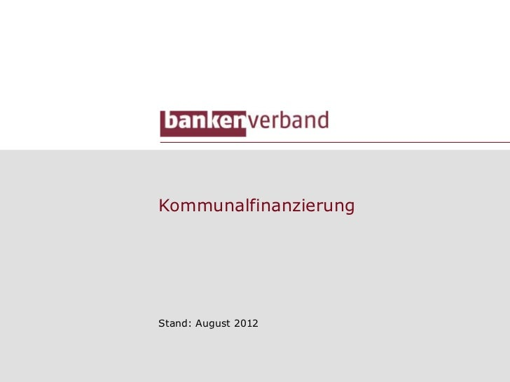 KommunalfinanzierungStand: August 2012