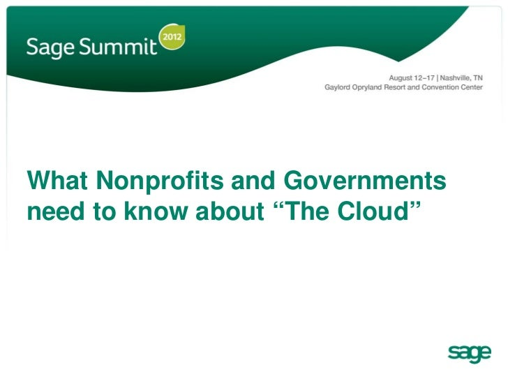 """What Nonprofits and Governmentsneed to know about """"The Cloud"""""""