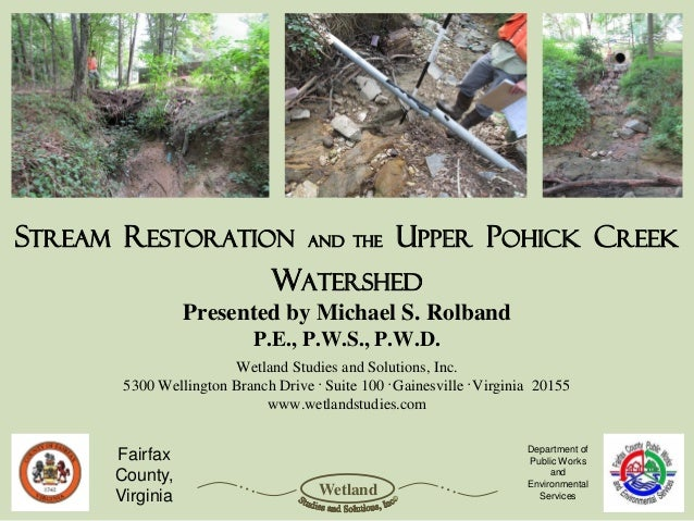Stream Restoration                  and The       Upper Pohick creek                              Watershed               ...