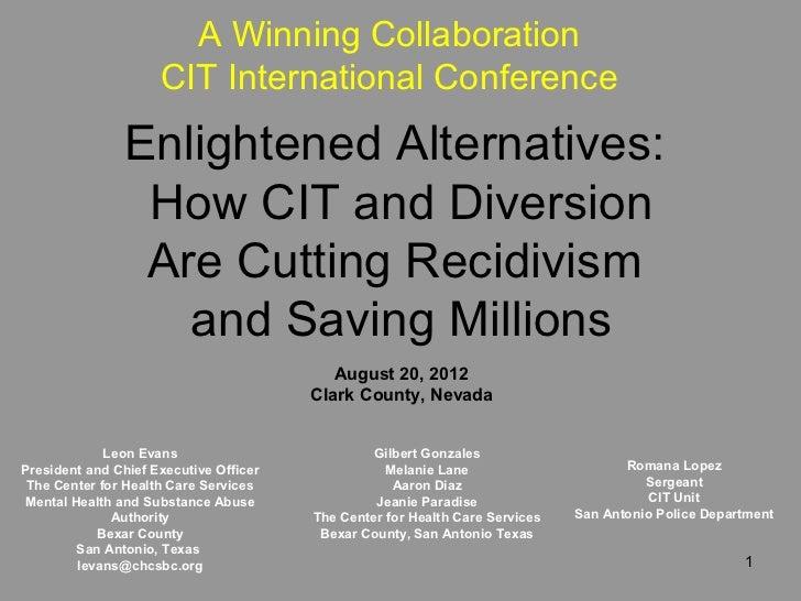 A Winning Collaboration                     CIT International Conference               Enlightened Alternatives:          ...