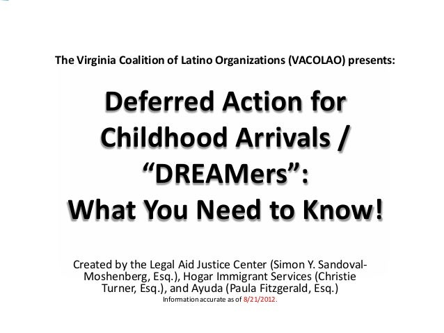 "The Virginia Coalition of Latino Organizations (VACOLAO) presents:    Deferred Action for   Childhood Arrivals /       ""DR..."