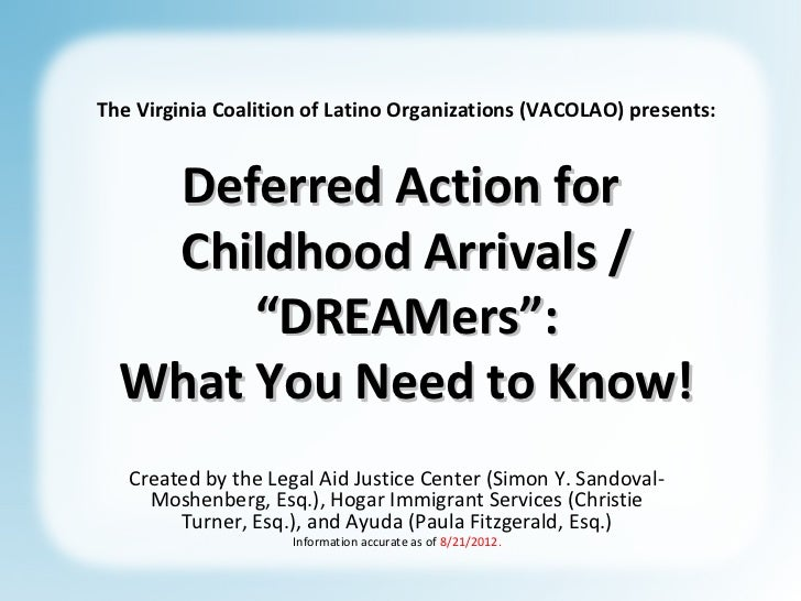 """The Virginia Coalition of Latino Organizations (VACOLAO) presents:   Deferred Action for   Childhood Arrivals /       """"DRE..."""