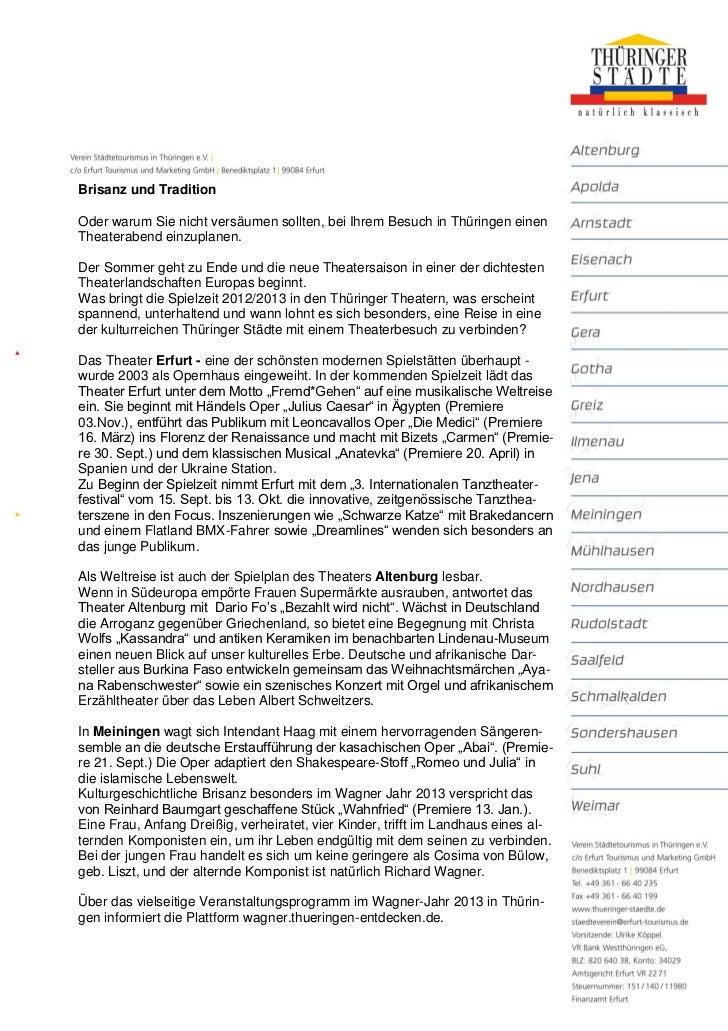 Brisanz und TraditionOder warum Sie nicht versäumen sollten, bei Ihrem Besuch in Thüringen einenTheaterabend einzuplanen.D...