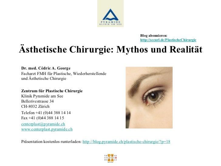 Blog abonnieren:                                                                    http://securl.de/PlastischeChirurgieÄs...