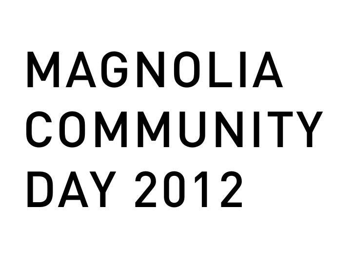 MAGNOLIACOMMUNITYDAY 2012