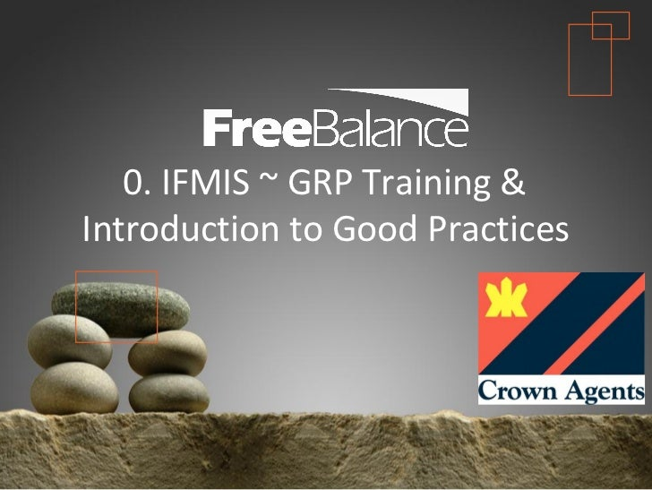 Version 7 section• brief discussion   0. IFMIS ~ GRP Training &Introduction to Good Practices